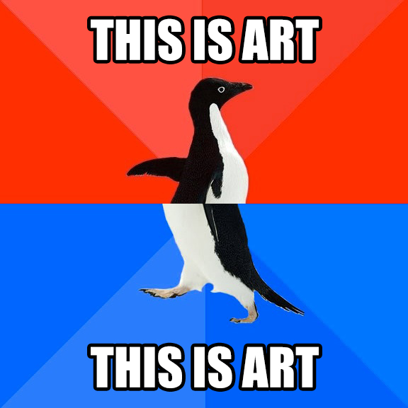 Socially-Awesome-Awkward-Penguin-This-is-Art - jon montenegro
